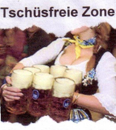Tschüßfreie Zone