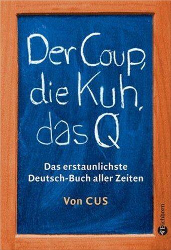 CUS: Der Coup, die Kuh, das Q
