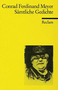 Conrad Ferdinand Meyer: Gedichte