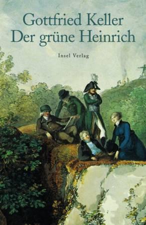 """Gottfried Kellers """"Der Grüne Heinrich"""""""