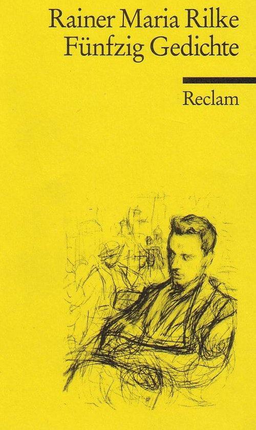 Rilke: 50 Gedichte
